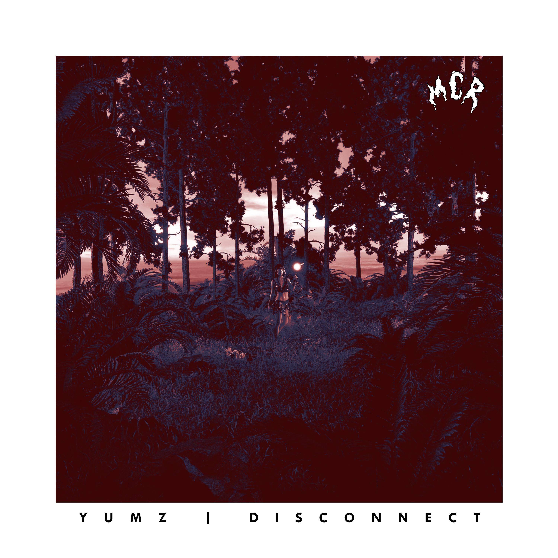 Yumz – Disconnect