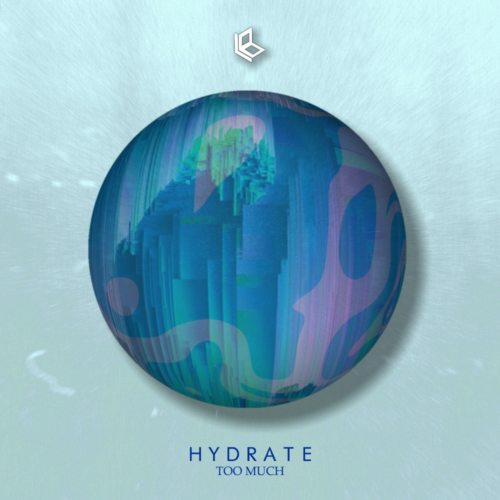 Too Much – Hydrate
