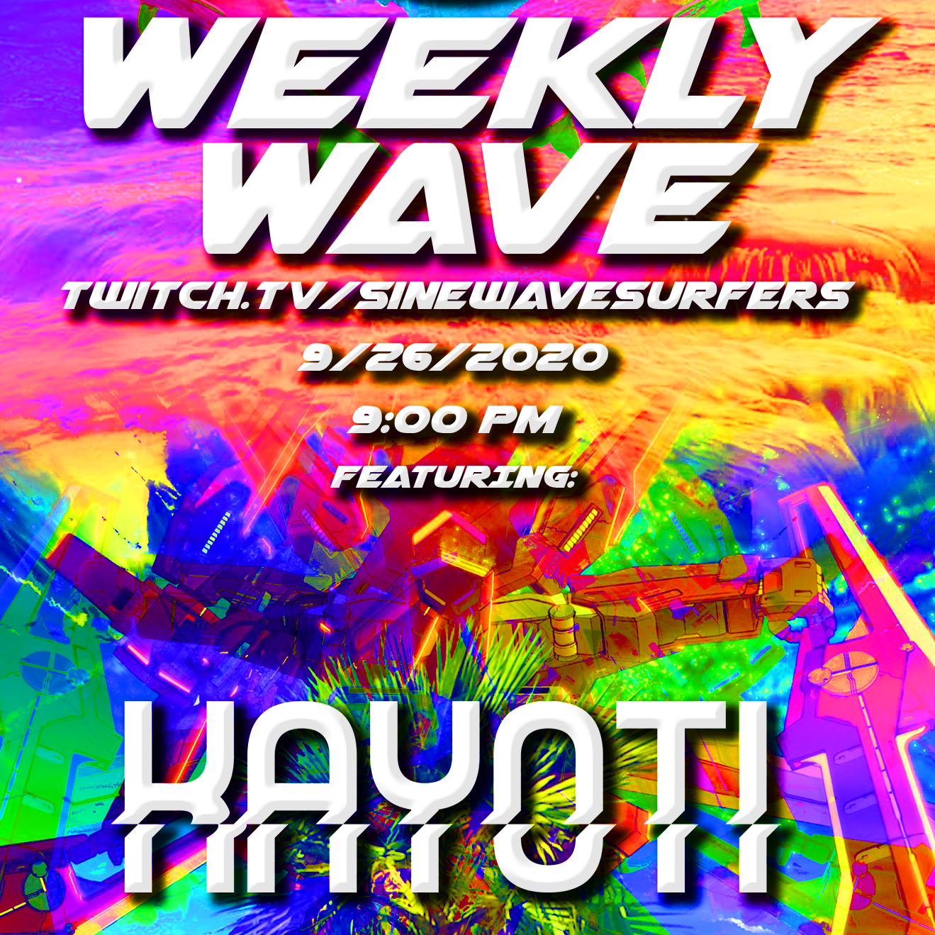 Kayoti – WEEKLY WAVE TWITCH LIVESTREAM [9/26]