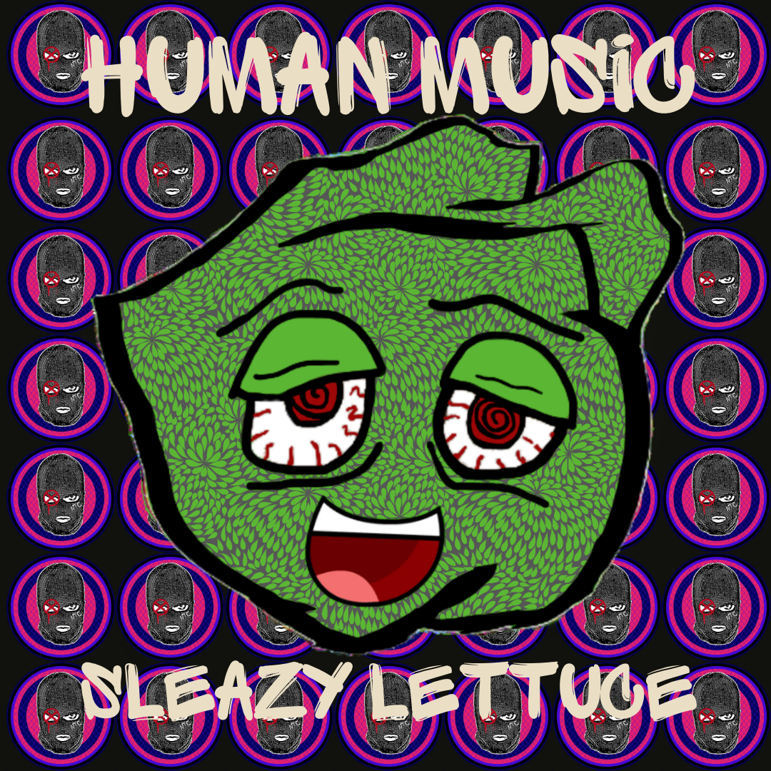 Sleazy Lettuce – HUMAN MUSIC [NO TREBLE COLLECTIVE premiere + Minimix]