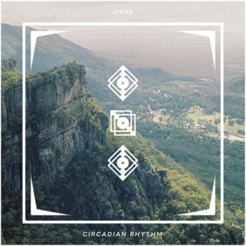 jives – Circadian Rhythm